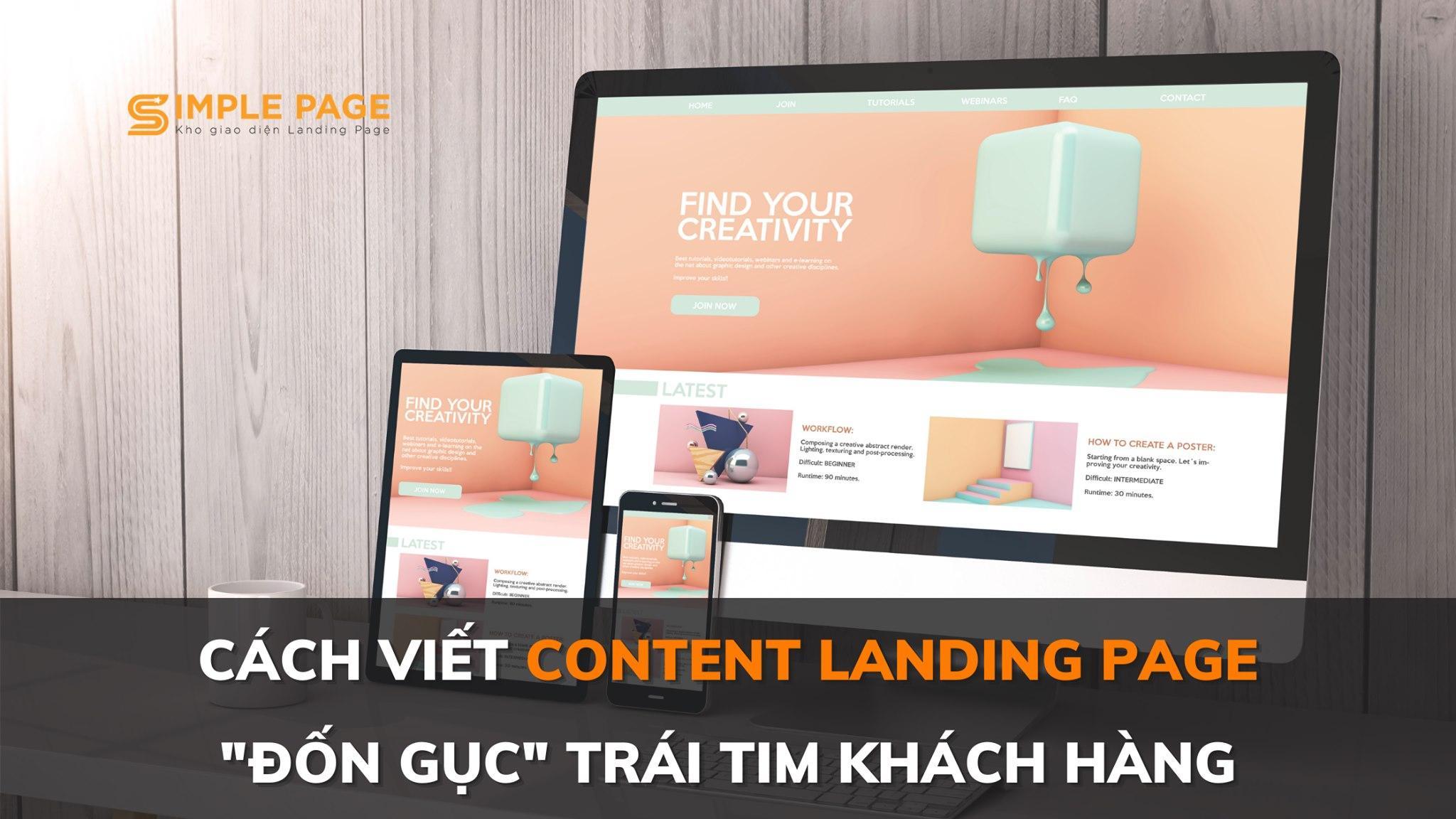 """Tips viết content Landing Page """"đốn gục"""" trái tim khách hàng"""
